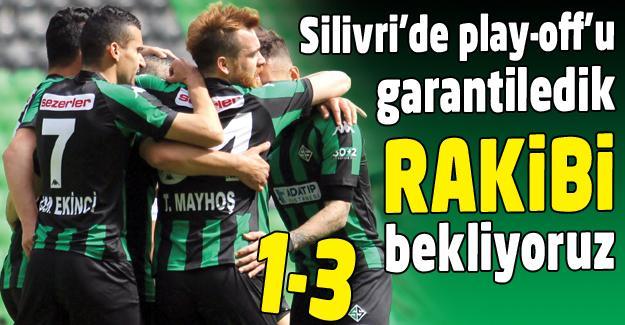 Silivri'de play-off'u garantiledik 1-3