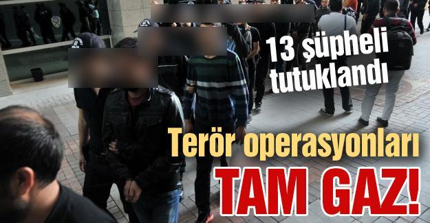 Terör operasyonları tam gaz!