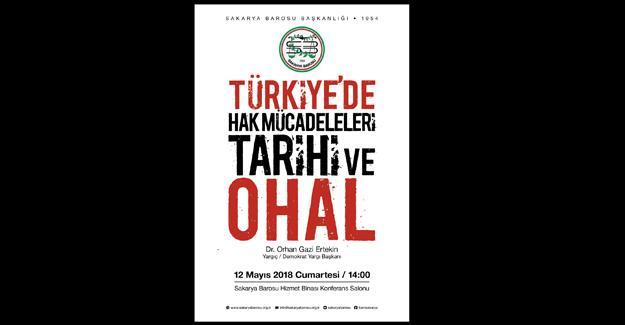 """Barodan """"Türkiye'de Hak Mücadeleleri Tarihi Ve Ohal"""" Paneli"""