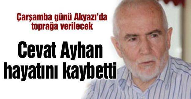 Cevat Ayhan hayatını kaybetti