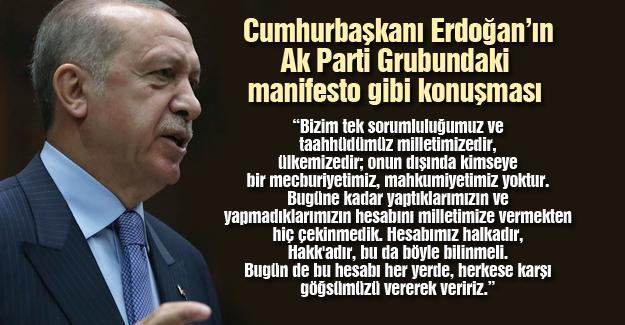 Cumhurbaşkanı Erdoğan'ın Ak Parti Grubundaki manifesto gibi konuşması