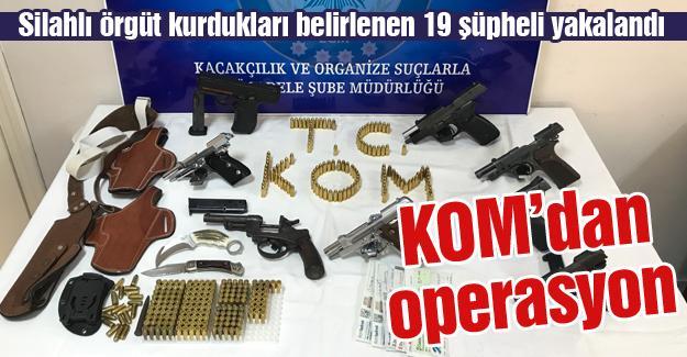 Silahlı örgüt kurdukları belirlenen 19 şüpheli yakalandı