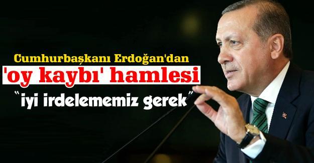 Cumhurbaşkanı Erdoğan'dan 'oy kaybı' hamlesi