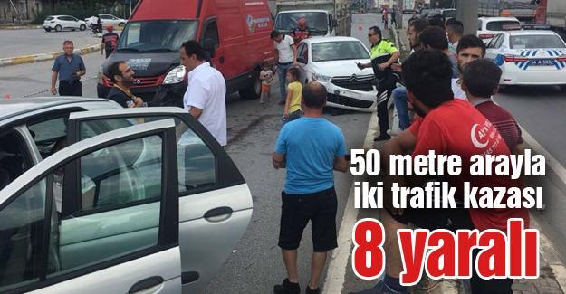 50 metre arayla iki trafik kazası! 8 yaralı