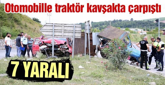 Otomobille traktör çarpıştı! 7 Yaralı