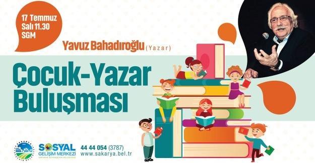 Yavuz Bahadıroğlu SGM'de çocuklarla buluşacak
