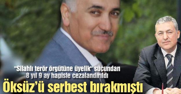 Adil Öksüz'ü serbest bırakmıştı