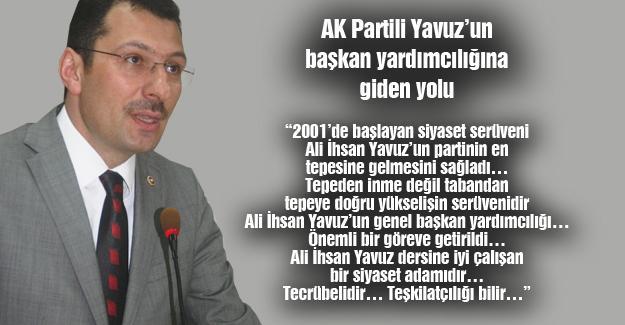 AK Partili Yavuz'un başkan yardımcılığına giden yolu