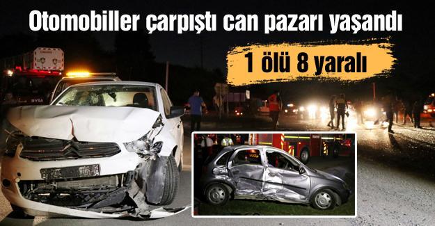 Otomobiller çarpıştı can pazarı yaşandı! 1 ölü 8 yaralı
