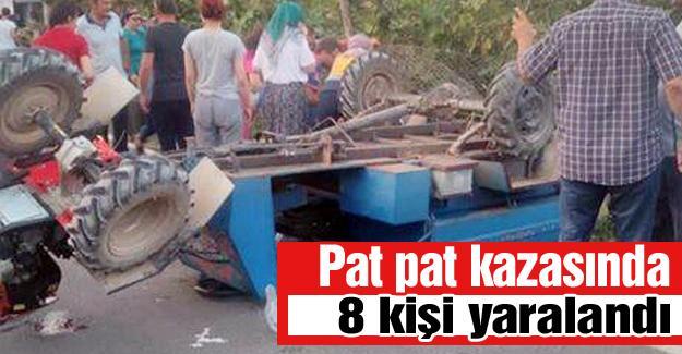 Pat pat kazasında 8 kişi yaralandı