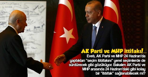 AK Parti ve MHP ittifakı!…