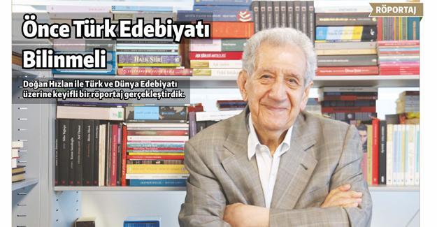 """""""Önce Türk edebiyatı bilinmeli"""""""