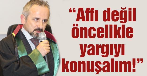 Başkan Kazan'dan af değerlendirmesi