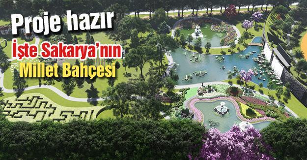 İşte Sakarya'nın Millet Bahçesi