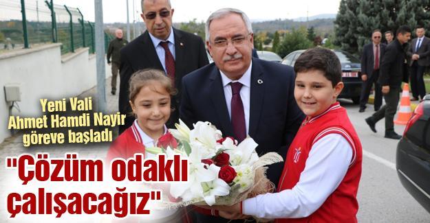 Yeni Vali Ahmet Hamdi Nayir göreve başladı