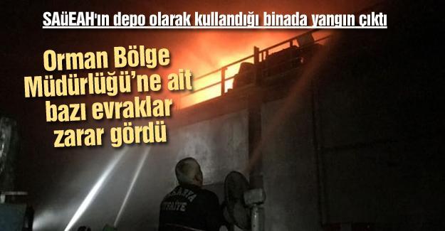 SAÜEAH'ın depo olarak kullandığı binada yangın çıktı