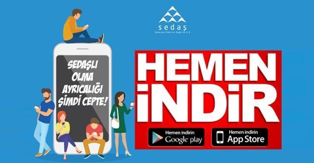 SEDAŞ'ın yeni mobil uygulaması ile zamandan kazanın