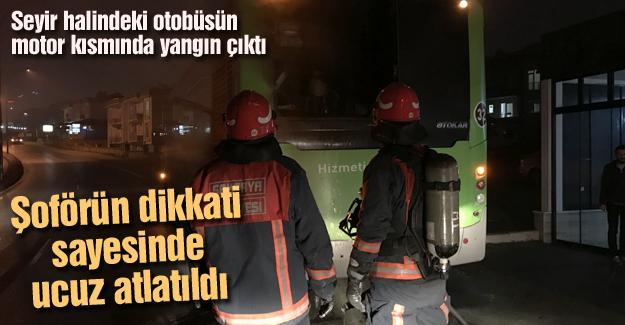 Seyir halindeki belediye otobüsünde yangın!