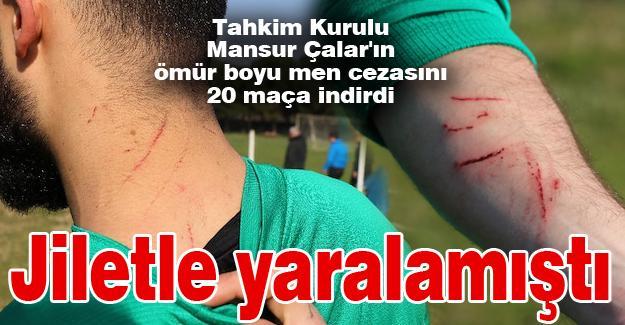 Mansur Çalar'ın ömür boyu men cezası 20 maça indirildi