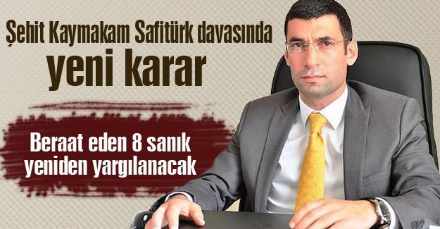 Şehit Kaymakam Safitürk davasında yeni karar
