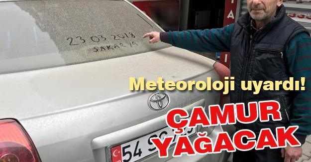 Meteoroloji uyardı! Çamur yağacak