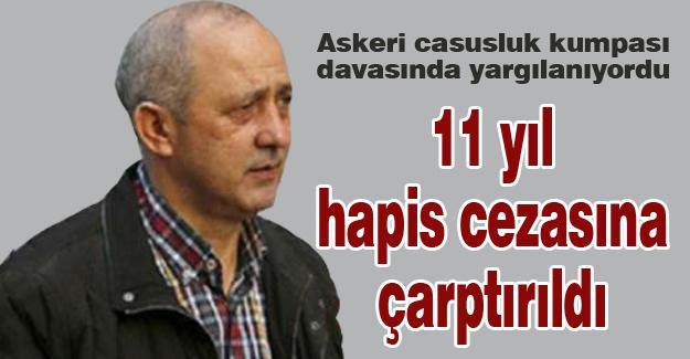 11 yıl hapis cezasına çarptırıldı