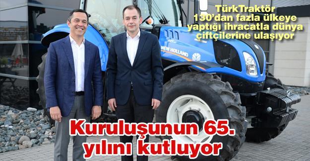 Türk Traktör kuruluşunun 65. yılını kutluyor