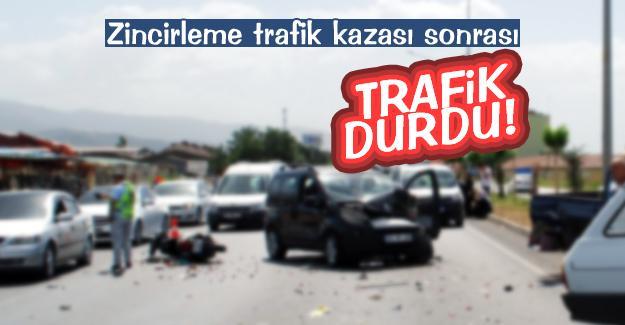 Zincirleme kaza sonrası trafik durdu!