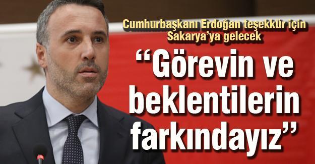 Cumhurbaşkanı Erdoğan teşekkür için Sakarya'ya gelecek