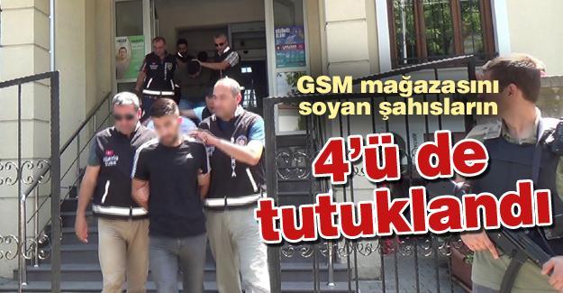 GSM mağazasını soyan şahıslar tutuklandı