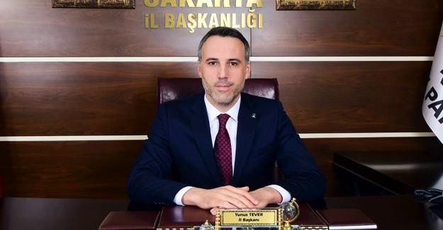 İl Başkanı Tever'den 15 Temmuz açıklaması