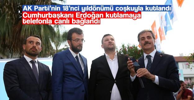 AK Parti'nin 18'nci yıldönümü coşkuyla kutlandı