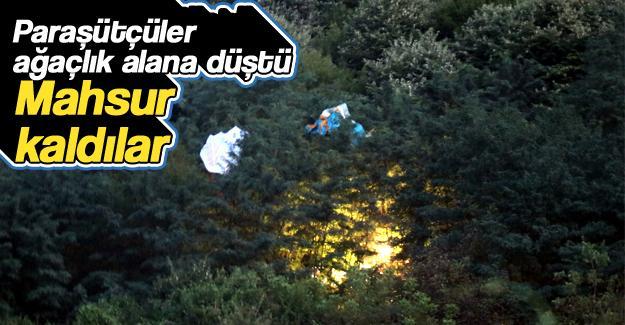 Paraşütçüler ağaçlık alana düştü