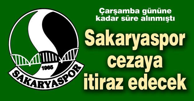 Sakaryaspor cezaya itiraz edecek