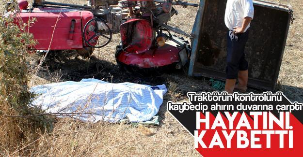 Traktörle duvara çarptı: 1 ölü