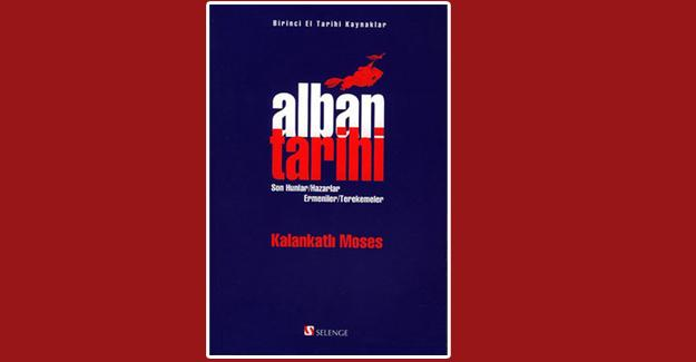 """""""Alban Tarihi"""" yeniden yayınlandı"""