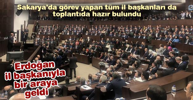 Erdoğan il başkanıyla bir araya geldi
