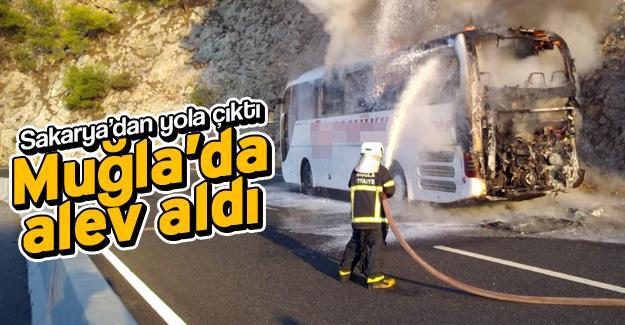 Sakarya'dan yola çıkan yolcu otobüsü Muğla'da alev aldı!