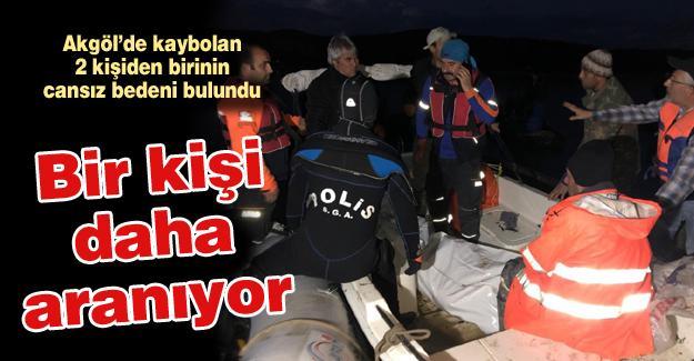 Akgöl'de kaybolan 2 kişiden birinin cansız bedeni bulundu
