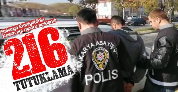 Kasım ayında Sakarya'da 216 kişi tutuklandı