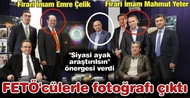 """""""Siyasi ayak araştırılsın"""" önergesi verdi! ETÖ'cülerle fotoğrafı çıktı"""
