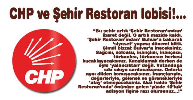 CHP ve Şehir Restoran lobisi!…