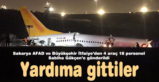 Sakarya AFAD ve Büyükşehir İtfaiye'den 4 araç 18 personel Sabiha Gökçen'e gönderildi