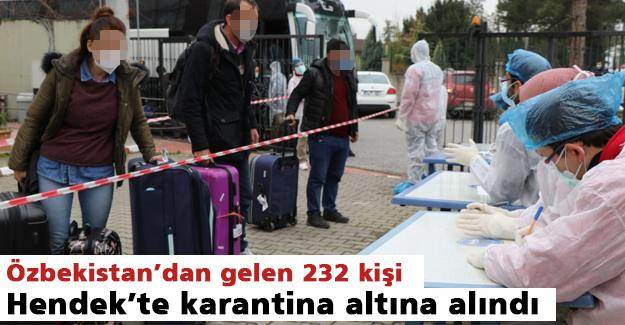 Özbekistan'dan gelen 232 kişi Hendek'te karantina altına alındı