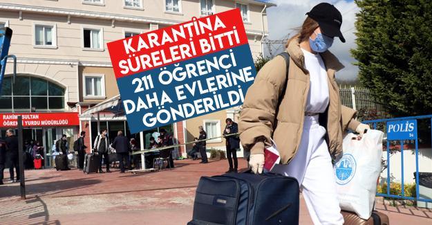 211 öğrenci daha evlerine gönderildi
