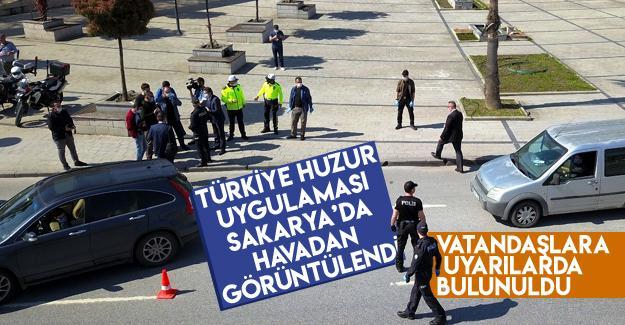 Türkiye Huzur Uygulaması Sakarya'da havadan görüntülendi