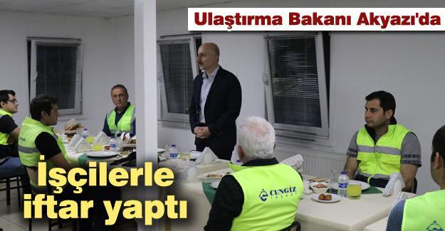 Ulaştırma Bakanı Karaismailoğlu işçilerle iftar yaptı
