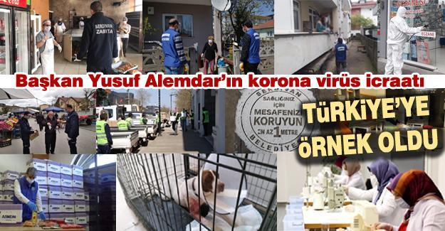 Başkan Yusuf Alemdar'ın korona virüs icraatı Türkiye'ye örnek oldu