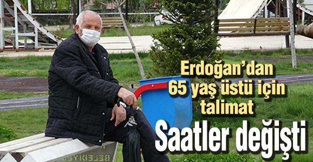 Erdoğan'dan 65 yaş üstü için talimat