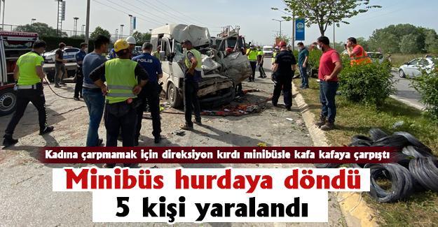 Minibüs hurdaya döndü! 5 kişi yaralandı